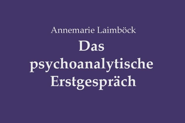 Das psychoanalytische Erstgespräch